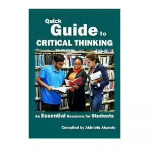 Quick Guide to Critical Thinking